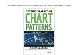 Best Books Getting Started In Chart Patterns By Thomas N