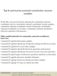 top8communityoutreachcoordinatorresumesamples 150410081254 conversion gate01 thumbnail 4 jpg cb 1428671619