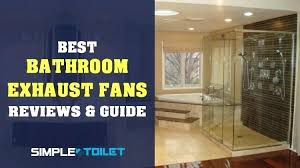 updated best bathroom exhaust fans of 2019 ultimate guide bathroom ceiling fans nutone 100 cfm ceiling