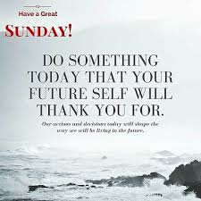 Blessed Sunday Quotes Unique Sunday Quotes Happy Blessed Sunday Morning Quotes