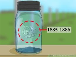 Ball Jar Value Chart How To Date Old Ball Mason Jars With Pictures Wikihow