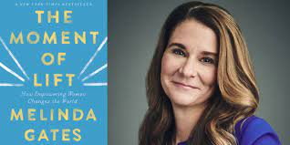 Melinda Gates Virtual Author Event | The Moment of Lift | The Novel  NeighborThe Novel Neighbor