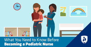What You Need To Know Before Becoming A Pediatric Nurse