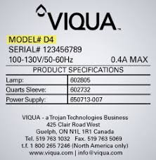 viqua home page viqua the model number for your viqua system which starts an alpha character can be located on the silver label that is adhered to the uv stainless steel