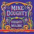 Haughty Melodic [Deluxe Remaster]