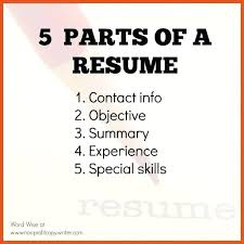 parts of resume parts of resume 5 parts of a resume parts resume examples  for parts