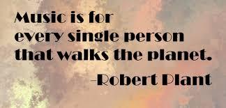 Robert Plant Quotes. QuotesGram via Relatably.com