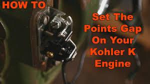 how to adjust and set points gap on kohler k engine how to adjust and set points gap on kohler k engine