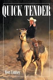 Quick Tender: Lindsey, Bert: 9781642148282: Amazon.com: Books