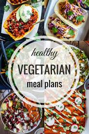 Planned Meals For A Week Healthy Vegetarian Meal Plans Week Twenty Five Making Thyme For