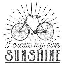 I Create My Own Sunshine Bike Quotes Photographic Prints By Goodspy Awesome Bike Quotes
