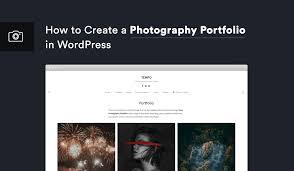 Wordpress Photo Gallery Theme How To Create A Photography Portfolio In Wordpress