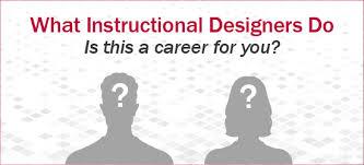 What Instructional Designers Do