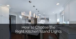 how to choose the right kitchen island lights home remodeling contractors sebring design build