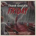 Thank God It's Friday album by Ice Nine Kills