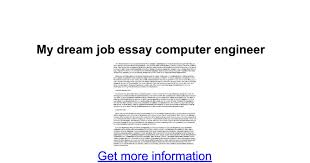 my dream job essay computer engineer google docs