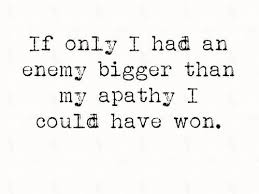 Apathy Quotes