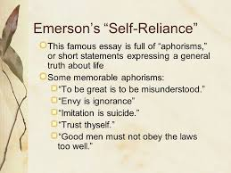 "transcendentalism ralph waldo emerson henry david thoreau walt  7 emerson s ""self reliance"" this famous essay"