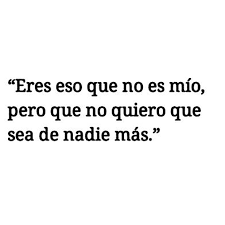 Quotes For Ex Crush Indirectas Para Mi Crush【】Frases Imágenes Hombres Mujeres 23