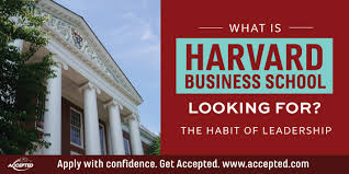 What Hbs Is Looking For The Habit Of Leadership Accepted