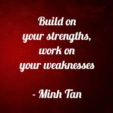 strengths weaknesses quote  digital citizen strengths weaknesses quote minh tan halifax