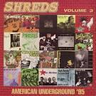 Shreds, Vol. 3: American Underground '95