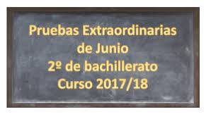 Resultado de imagen de pruebas extraordinarias de 2º bachillerato junio 2018