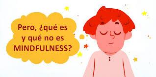 Resultado de imagen para que no es mindfulness