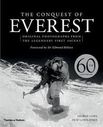 The Conquest of Everest: Original Photographs from the Legendary First  Ascent by George Lowe