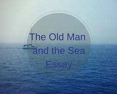 old man and the sea essay prompts   essay old man and the sea essay questions lumut ipdns hu
