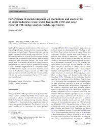 pdf performance of metal compound on thermolysis and electrolysis on sugar industries waste water treatment cod and color removal with sludge ysis