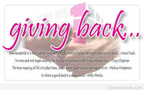 Giving Back To The Community Quotes Cool Best Quotes About Giving Back With Wallpapers And Cards