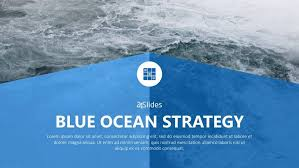Blue Power Point Templates Blue Ocean Strategy Powerpoint Templates Present Better