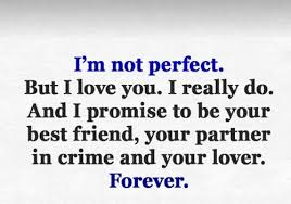 Gf Quotes 6 Best Baby I Am Not Perfect But I Love You Quotes Lovequotesmessages