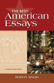 the best american essays college edition th edition rent  the best american essays college edition 7th edition