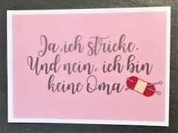 Karte Postkarte Ja Ich Stricke Und Nein Ich Bin Keine Oma