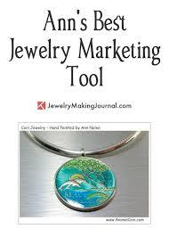 ann s best jewelry marketing tool by ann nolen of coin