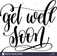 Get Well Soon Poster Get Well Soon Hand Lettering Inscription Positive Quote