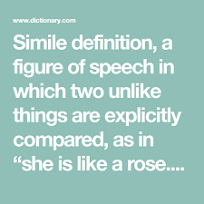 Public Speaking Definition Simile Definition A Figure Of Speech In Which Two Unlike Things Are
