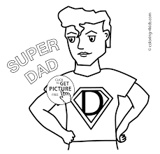 Small Picture Fathers Day coloring pages for kids Super Dad birthday printable