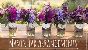 Mason Jar Flower Decorations Wedding Trends Mason Jar Arrangements 2