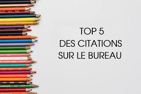 Top 5 Des Citations Sur Le Bureau Hub Grade Le Blog