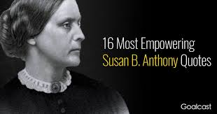 Susan B Anthony Quotes Simple Empowering Susan B Anthony Quotes 48×48 On Aiyoume