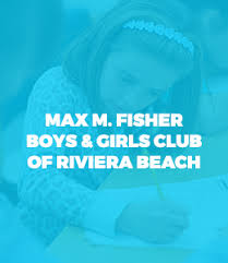 Riviera <b>Beach</b> - Max <b>M</b>. Fisher Club | <b>Boys</b> & Girls Clubs of Palm ...