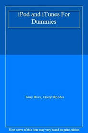iPod and iTunes For Dummies,Tony Bove, Cheryl Rhodes- 9780470174746 | eBay