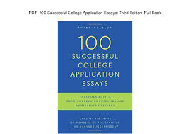 pdf successful college application essays third edition full b  pdf 100 successful college application essays third edition full book