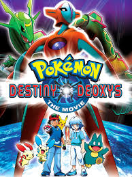 Pokémon - Destiny Deoxys (2005) - Rotten Tomatoes