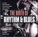 Birth of Rhythm & Blues