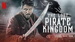 The Lost Pirate Kingdom Netflix Original Series