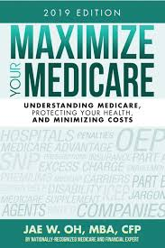 Ohio Ovi Penalties Chart 2019 Maximize Your Medicare 2019 Edition By Maximize Your